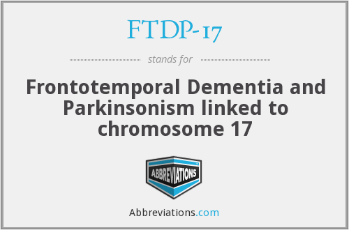 What does FTDP-17 stand for?