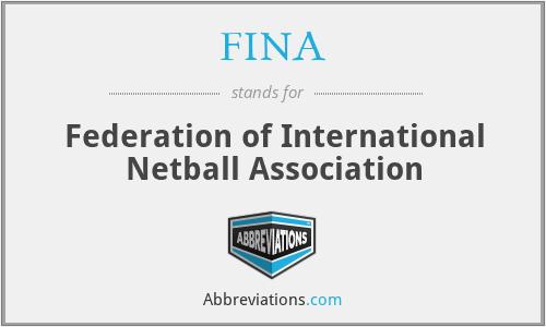 FINA - Federation of International Netball Association