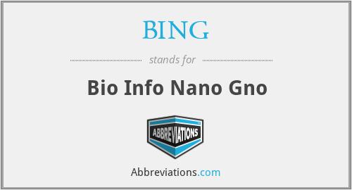 BING - Bio Info Nano Gno