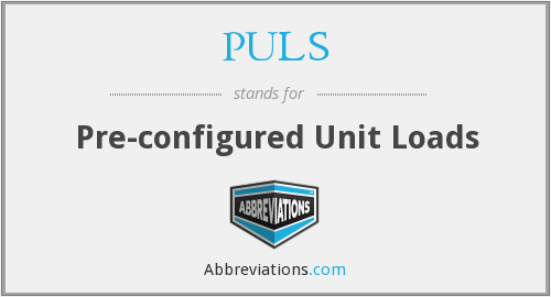 PULS - Pre-configured Unit Loads