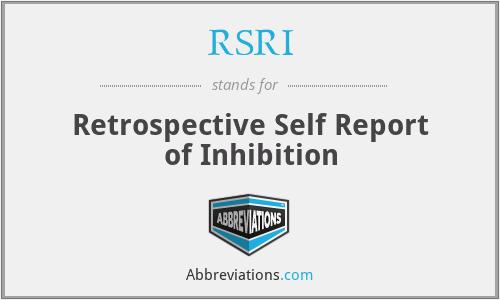RSRI - Retrospective Self Report of Inhibition