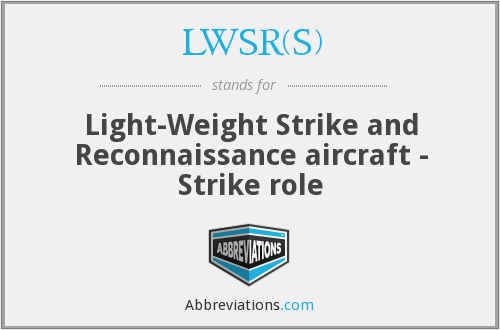 LWSR(S) - Light-Weight Strike and Reconnaissance aircraft - Strike role