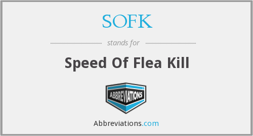 SOFK - Speed Of Flea Kill