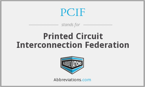 What does PCIF stand for?