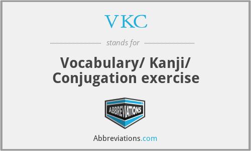 VKC - Vocabulary/ Kanji/ Conjugation exercise