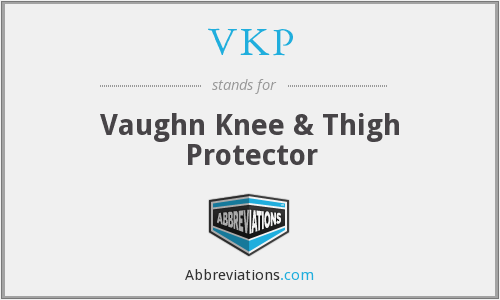 VKP - Vaughn Knee & Thigh Protector