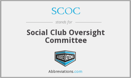 SCOC - Social Club Oversight Committee