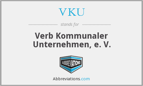 What does VKU stand for?
