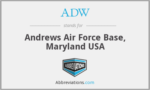 ADW - Andrews Air Force Base, Maryland USA