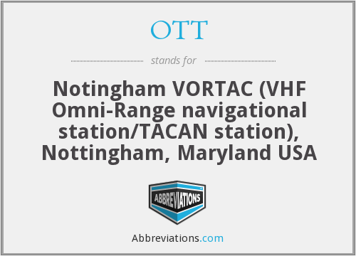 OTT - Notingham VORTAC (VHF Omni-Range navigational station/TACAN station), Nottingham, Maryland USA
