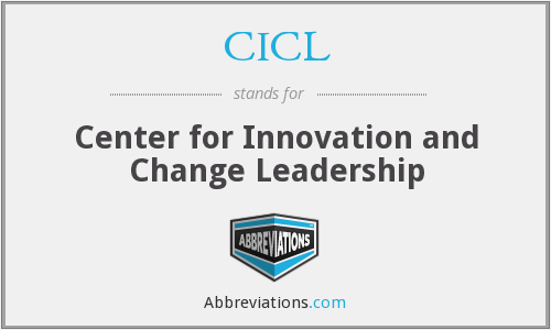 CICL - Center for Innovation and Change Leadership