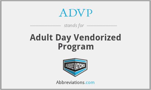 ADVP - Adult Day Vendorized Program