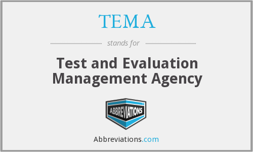 TEMA - Test and Evaluation Management Agency
