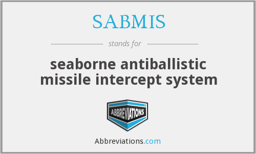 What does SABMIS stand for?