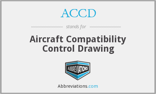 ACCD - Aircraft Compatibility Control Drawing