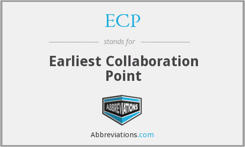 ECP - Earliest Collaboration Point