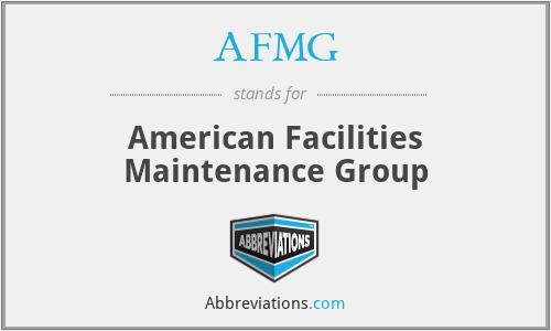 AFMG - American Facilities Maintenance Group