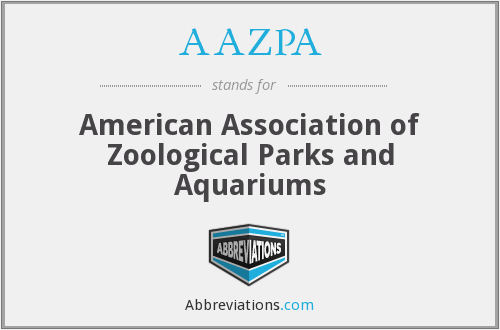 AAZPA - American Association of Zoological Parks and Aquariums