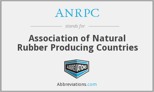 ANRPC - Association of Natural Rubber Producing Countries