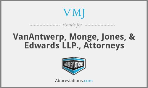 VMJ - VanAntwerp, Monge, Jones, & Edwards LLP., Attorneys
