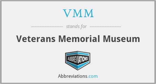 VMM - Veterans Memorial Museum
