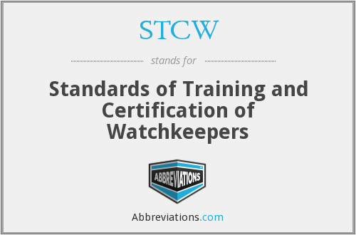 STCW - Standards of Training and Certification of Watchkeepers