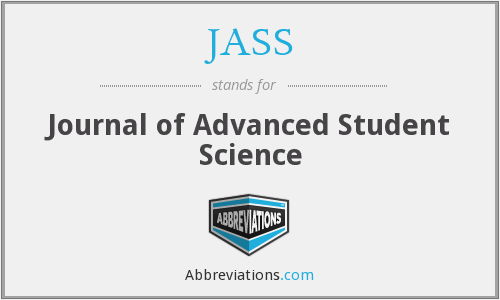 JASS - Journal of Advanced Student Science