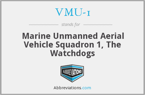VMU-1 - Marine Unmanned Aerial Vehicle Squadron 1, The Watchdogs