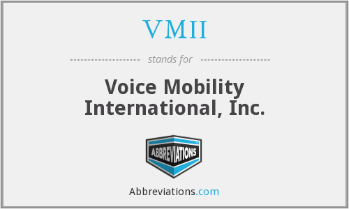 VMII - Voice Mobility International, Inc.