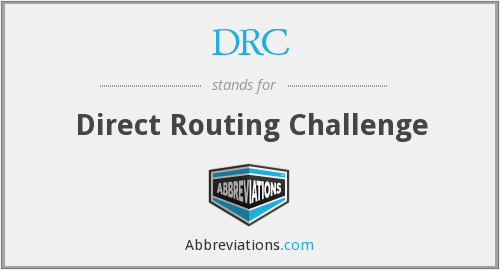 DRC - Direct Routing Challenge
