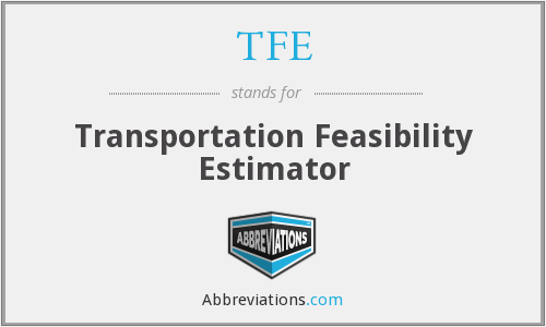 TFE - Transportation Feasibility Estimator