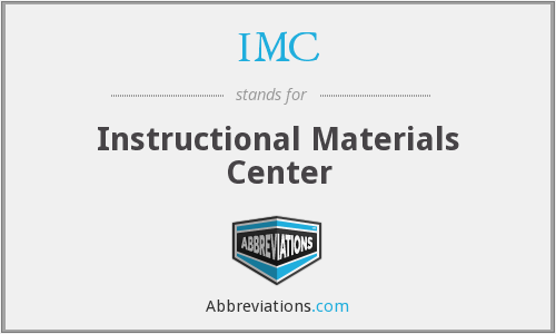 IMC - Instructional Materials Center