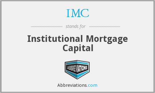 IMC - Institutional Mortgage Capital