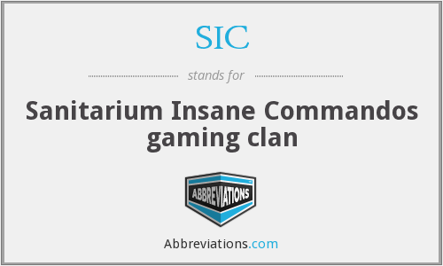SIC - Sanitarium Insane Commandos gaming clan