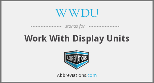 WWDU - Work With Display Units
