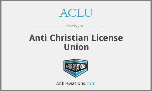 ACLU - Anti Christian License Union