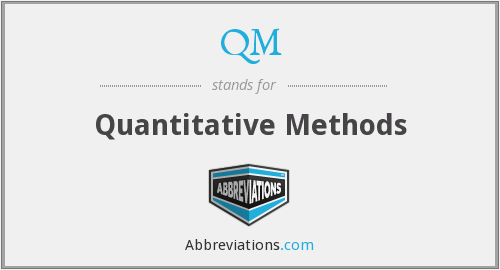 QM - Quantitative Methods