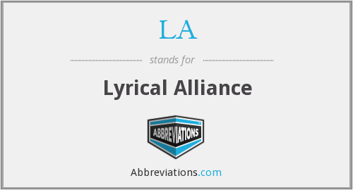 LA - Lyrical Alliance