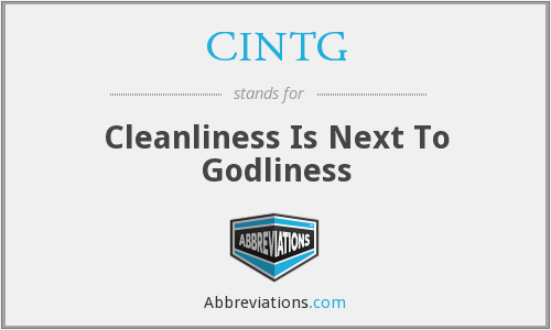 CINTG - Cleanliness Is Next To Godliness