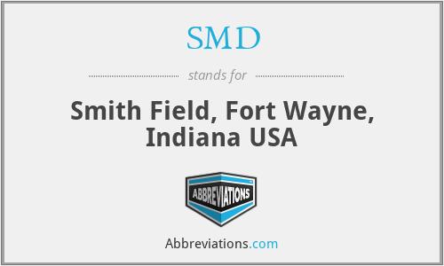 SMD - Smith Field, Fort Wayne, Indiana USA