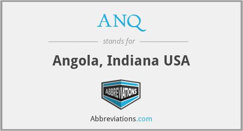 ANQ - Angola, Indiana USA