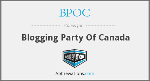 BPOC - Blogging Party Of Canada