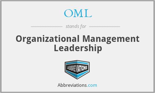 OML - Organizational Management Leadership
