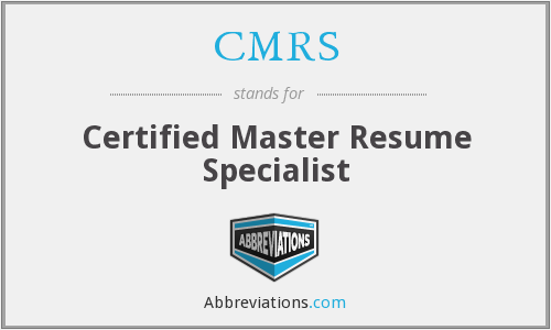 CMRS - Certified Master Resume Specialist