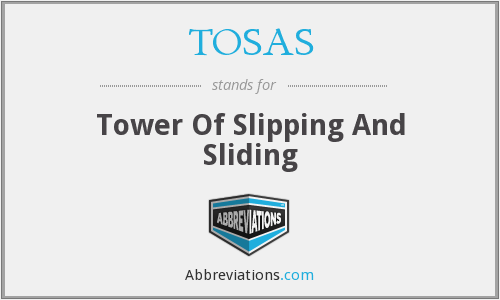 TOSAS - Tower Of Slipping And Sliding