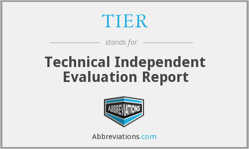 TIER - Technical Independent Evaluation Report