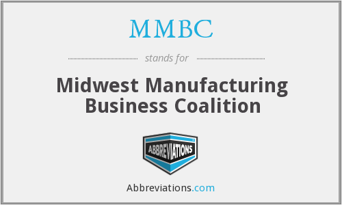 MMBC - Midwest Manufacturing Business Coalition