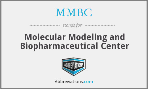 MMBC - Molecular Modeling and Biopharmaceutical Center