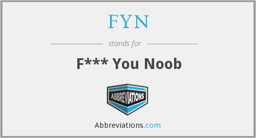 What does FYN stand for?