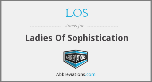 LOS - Ladies Of Sophistication